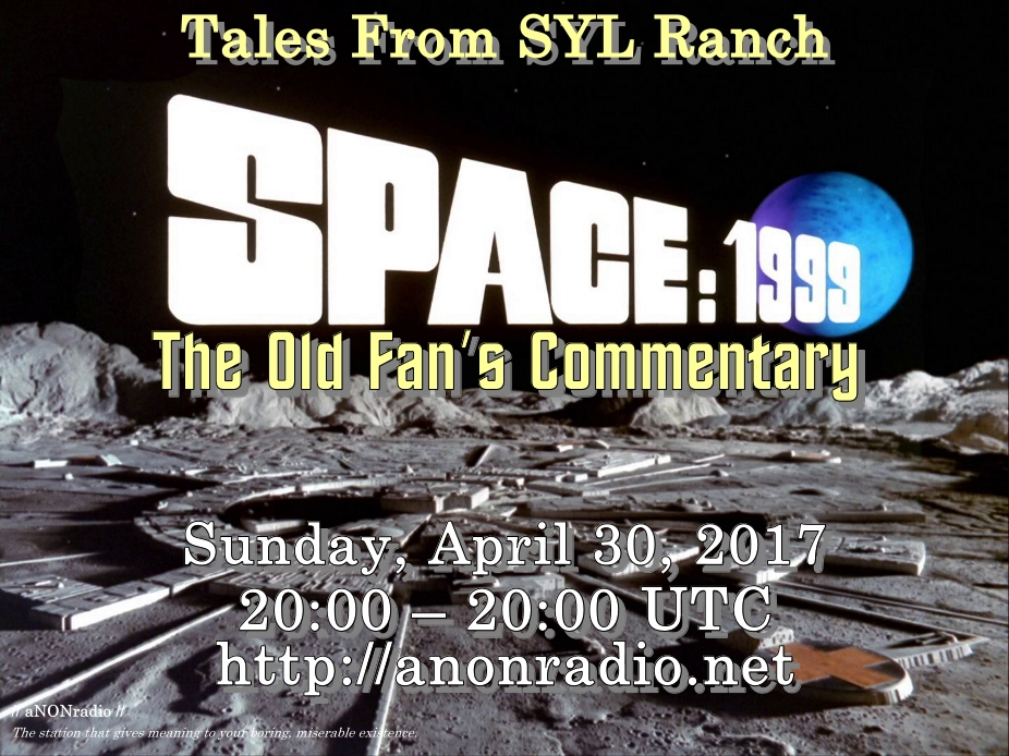 The Old Fan's Commentary On Space: 1999